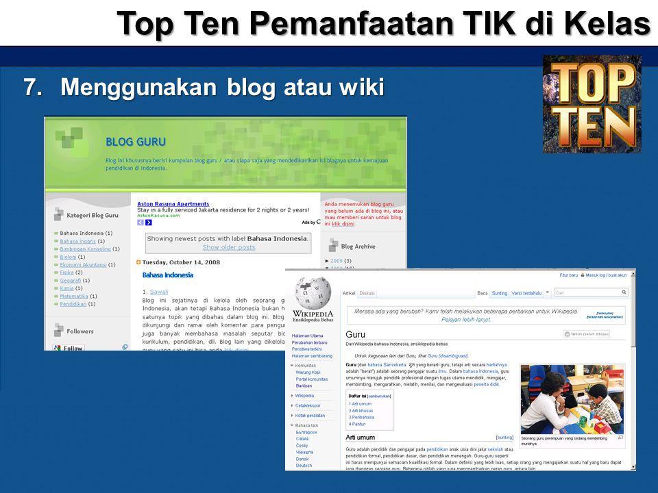 Top Ten Pemanfaatan TIK di Kelas