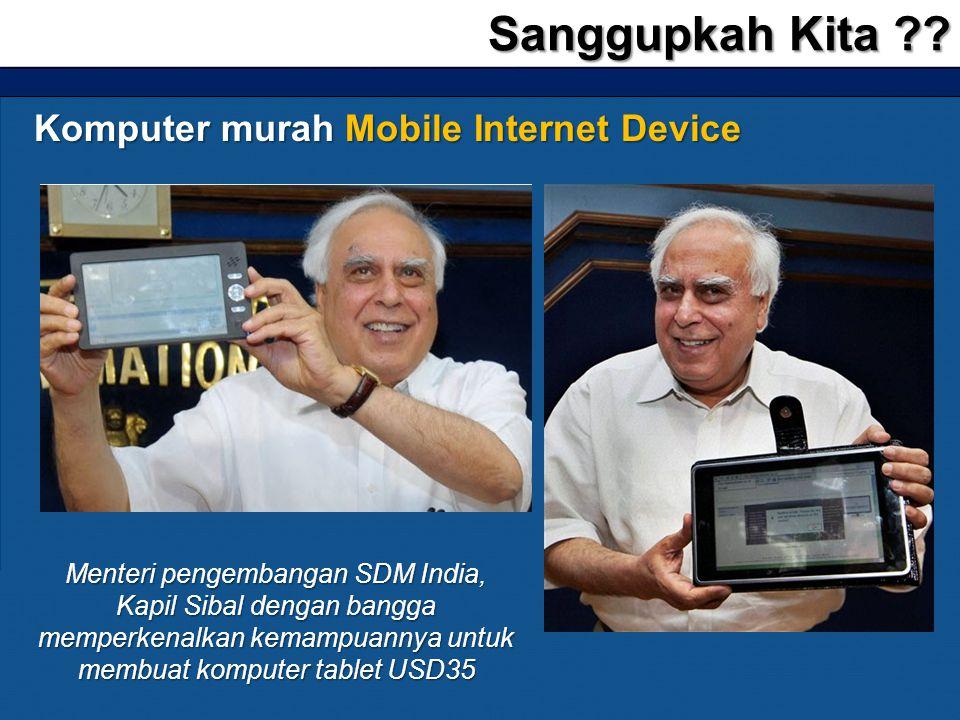 Sanggupkah Kita Komputer murah Mobile Internet Device