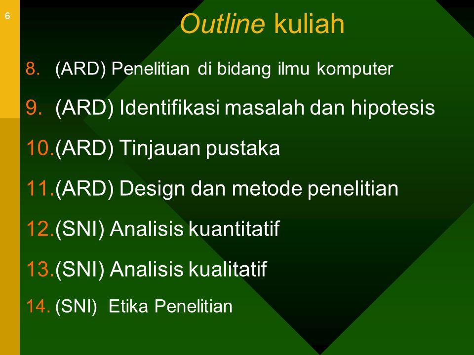 Outline kuliah (ARD) Identifikasi masalah dan hipotesis