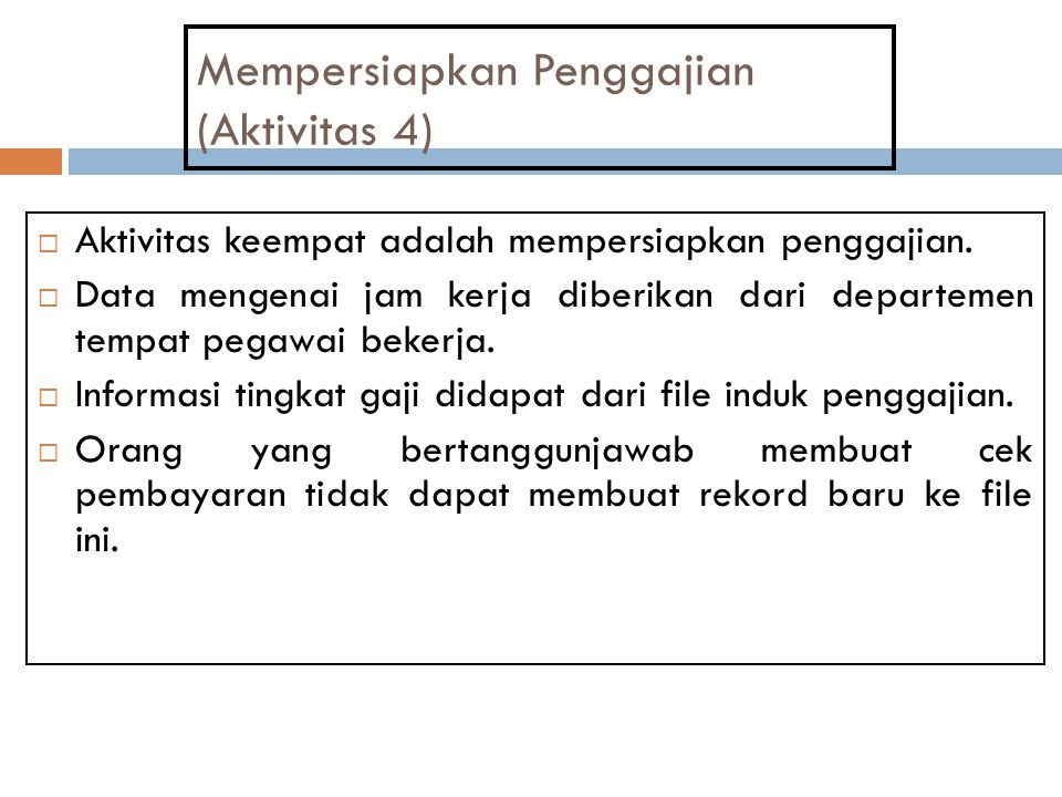 Mempersiapkan Penggajian (Aktivitas 4)