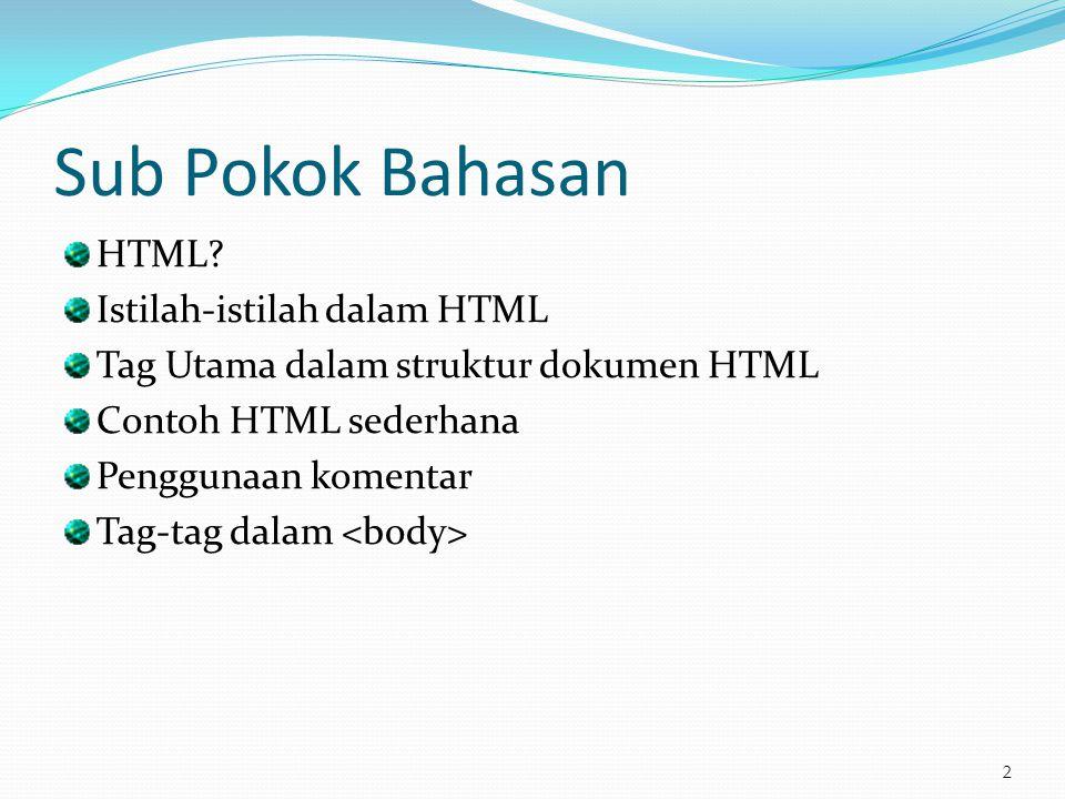 Sub Pokok Bahasan HTML Istilah-istilah dalam HTML
