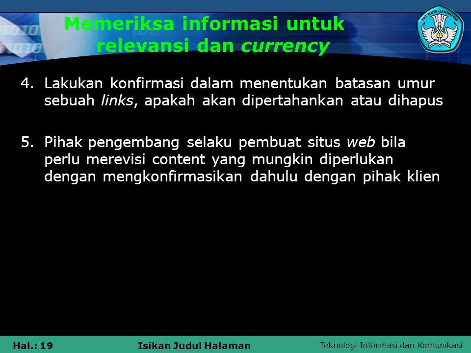 Memeriksa informasi untuk relevansi dan currency
