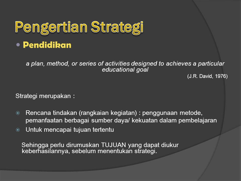 Pengertian Strategi Pendidikan