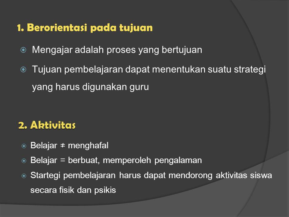 1. Berorientasi pada tujuan