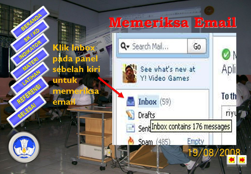 Memeriksa Email Klik Inbox pada panel sebelah kiri untuk memeriksa email