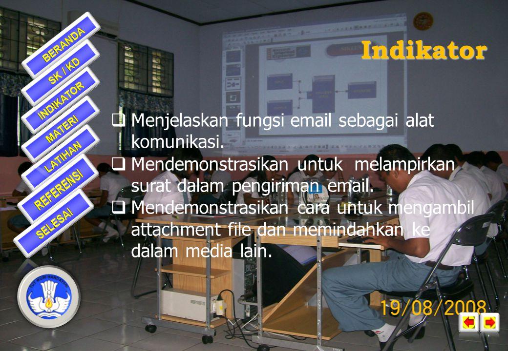 Indikator Menjelaskan fungsi email sebagai alat komunikasi.