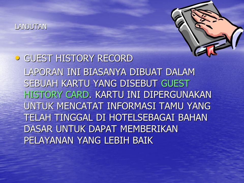 LANJUTAN GUEST HISTORY RECORD.
