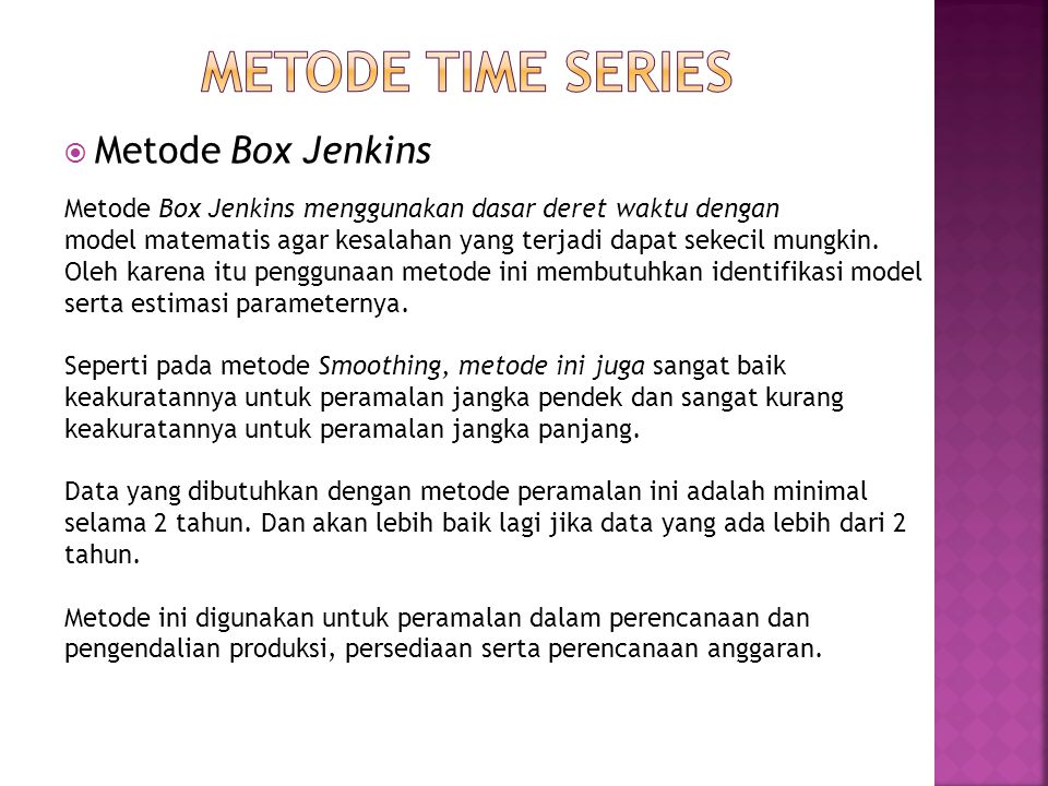 Metode time series Metode Box Jenkins