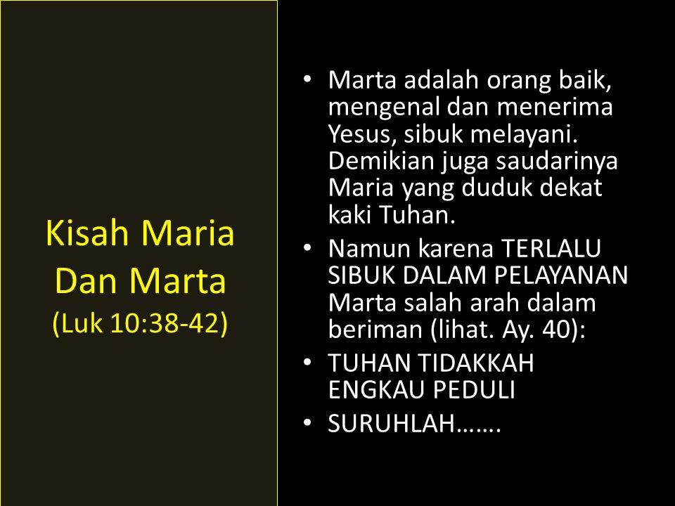 Kisah Maria Dan Marta (Luk 10:38-42)
