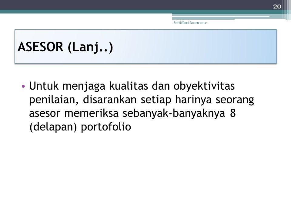 Sertifikasi Dosen 2012 ASESOR (Lanj..)