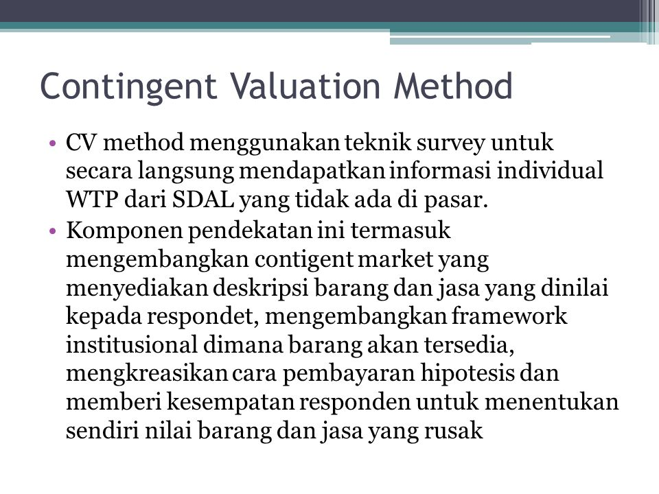 Contingent Valuation Method