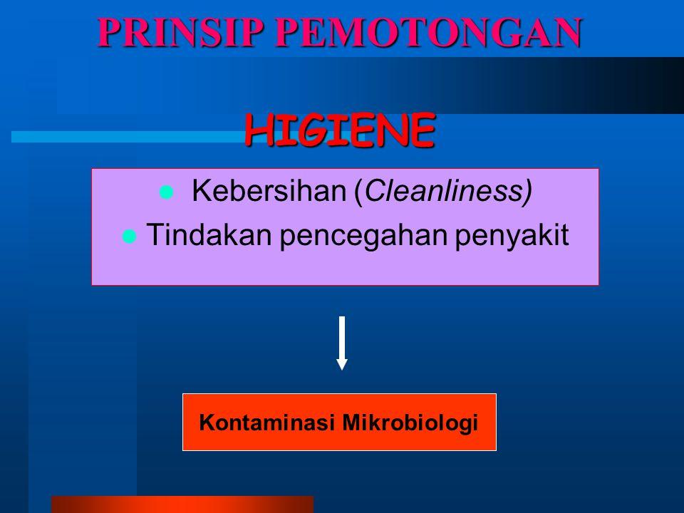 PRINSIP PEMOTONGAN HIGIENE