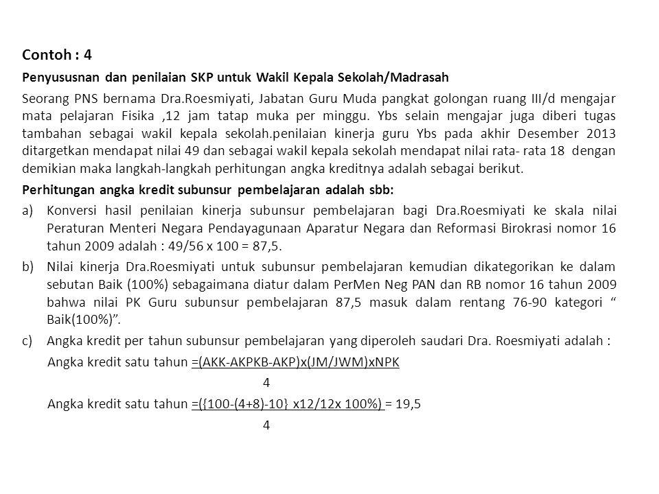 Contoh : 4 Penyususnan dan penilaian SKP untuk Wakil Kepala Sekolah/Madrasah.