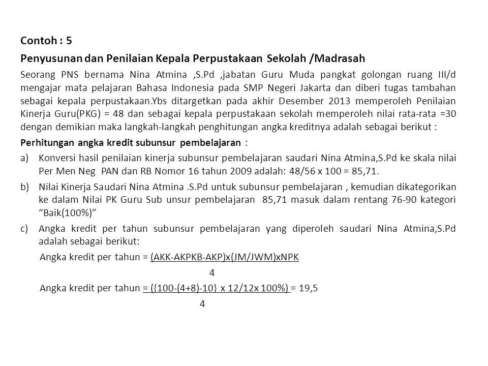 Penyusunan dan Penilaian Kepala Perpustakaan Sekolah /Madrasah