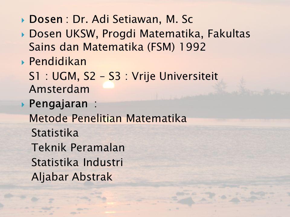 Dosen : Dr. Adi Setiawan, M. Sc