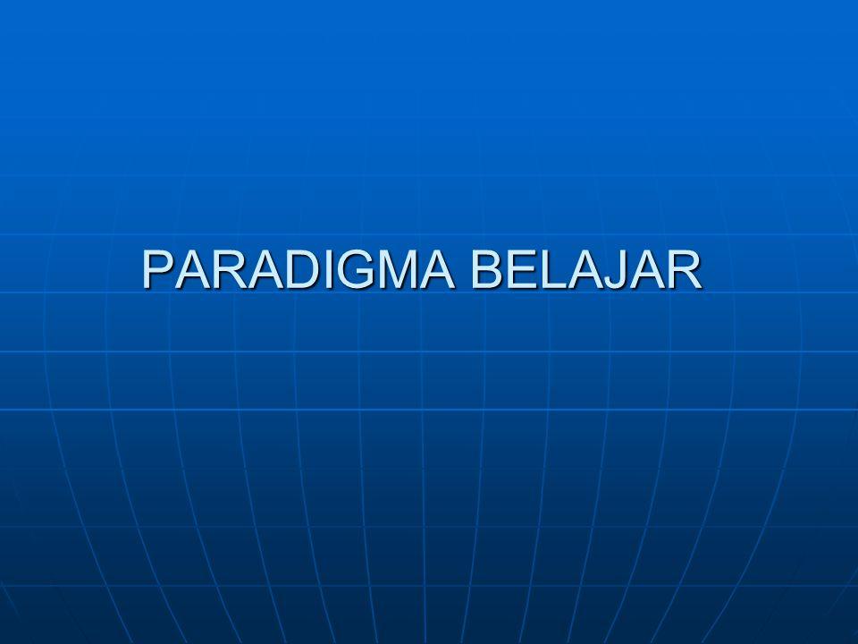 PARADIGMA BELAJAR