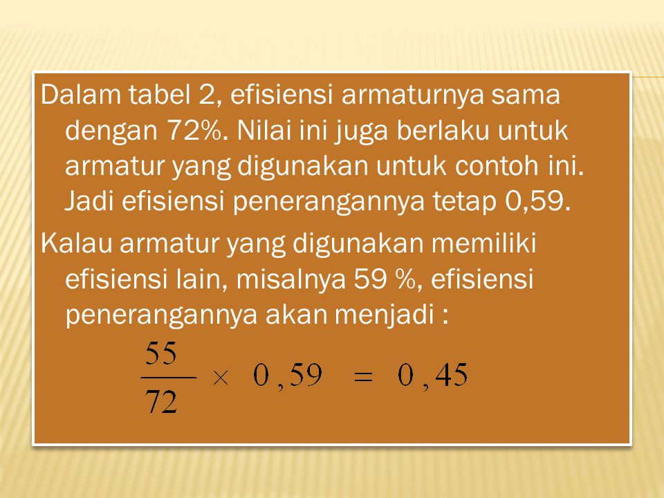 Dalam tabel 2, efisiensi armaturnya sama dengan 72%