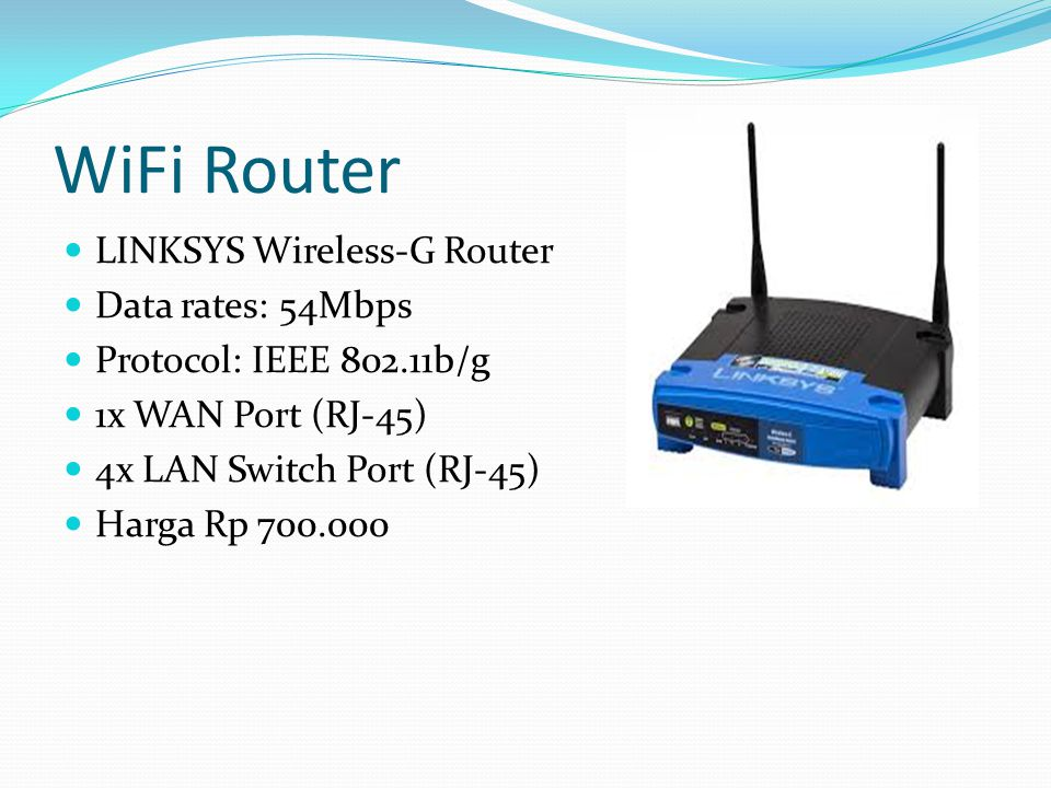 WiFi Router LINKSYS Wireless-G Router Data rates: 54Mbps