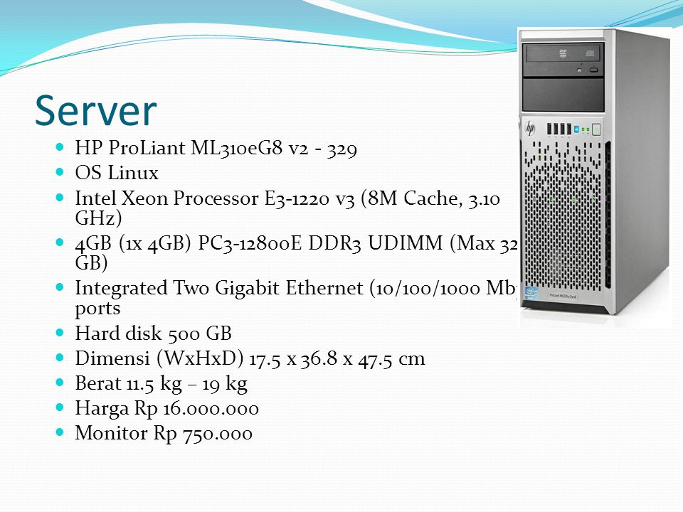 Server HP ProLiant ML310eG8 v OS Linux