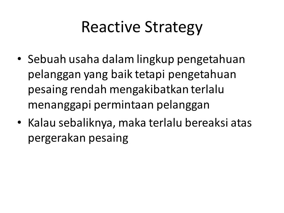 Reactive Strategy