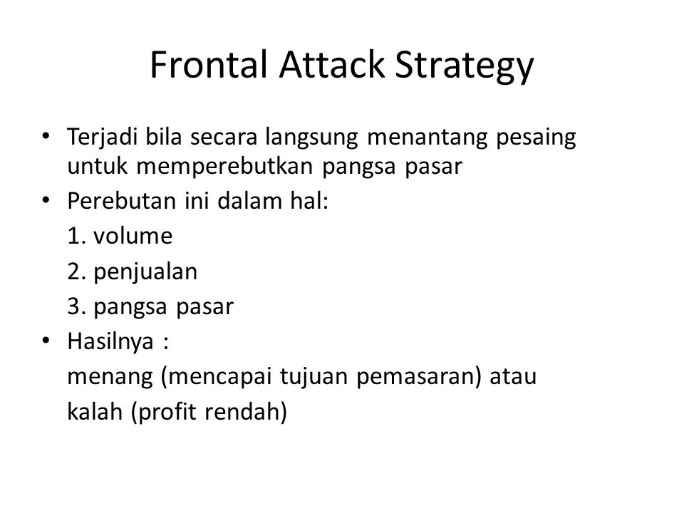 Frontal Attack Strategy