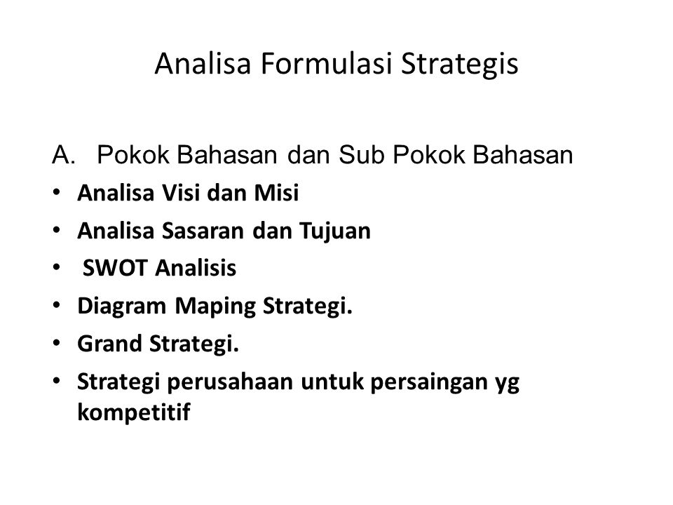 Analisa Formulasi Strategis