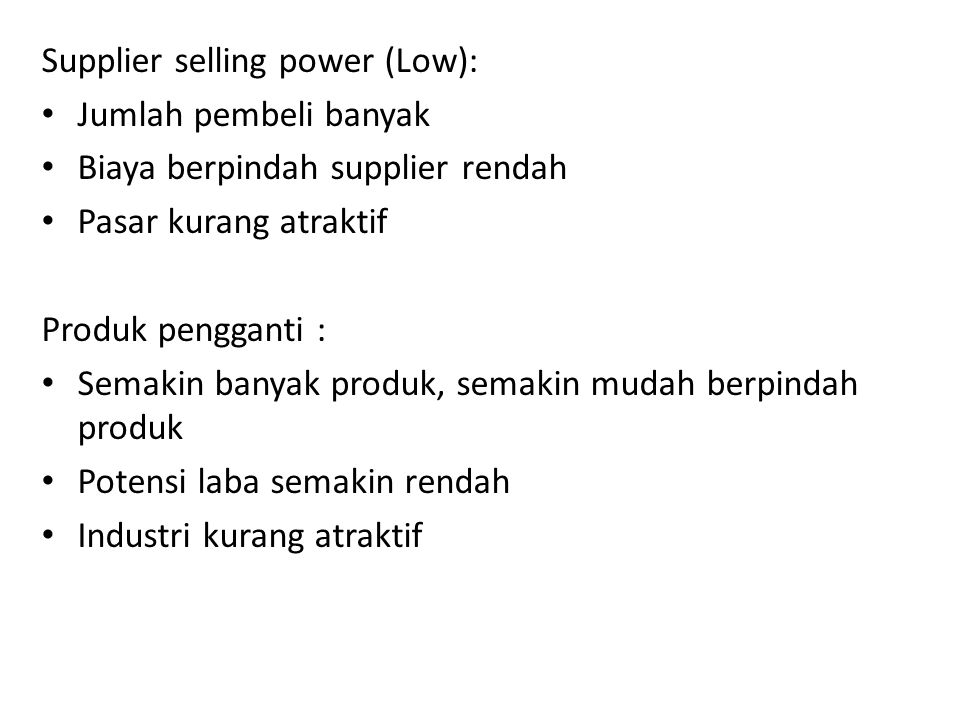 Supplier selling power (Low):