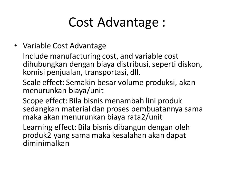 Cost Advantage : Variable Cost Advantage