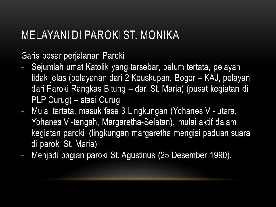 Melayani di paroki st. monika