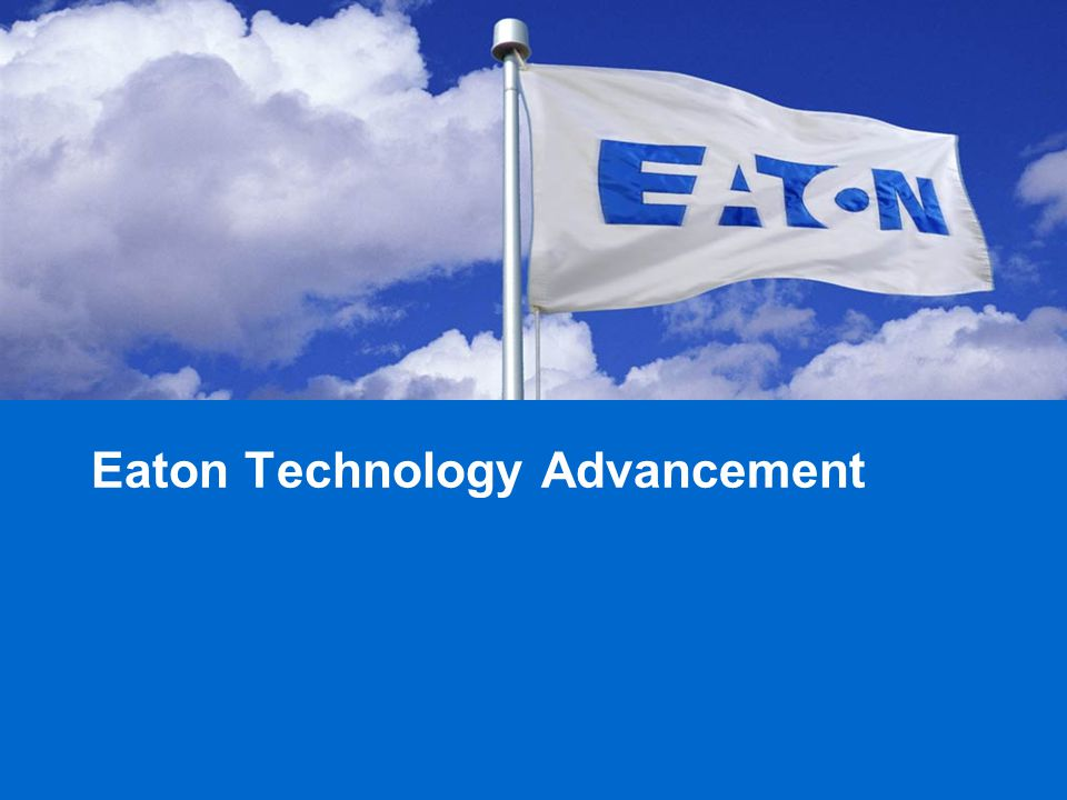Eaton Technology Advancement