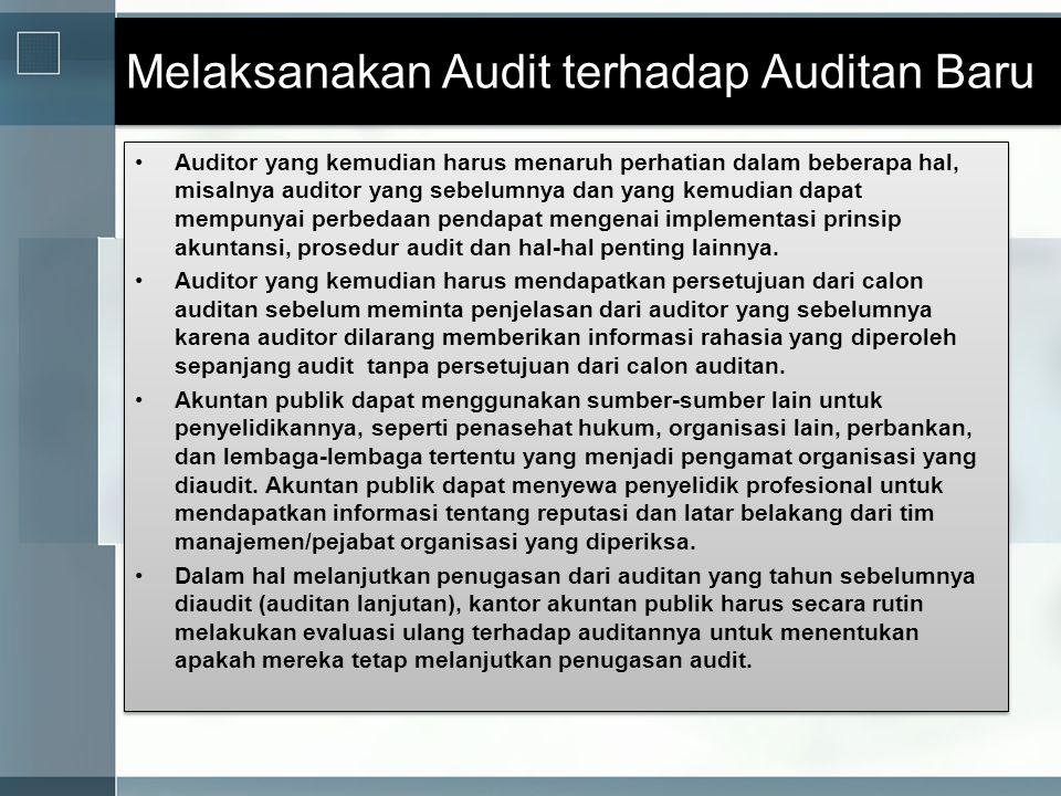 Melaksanakan Audit terhadap Auditan Baru