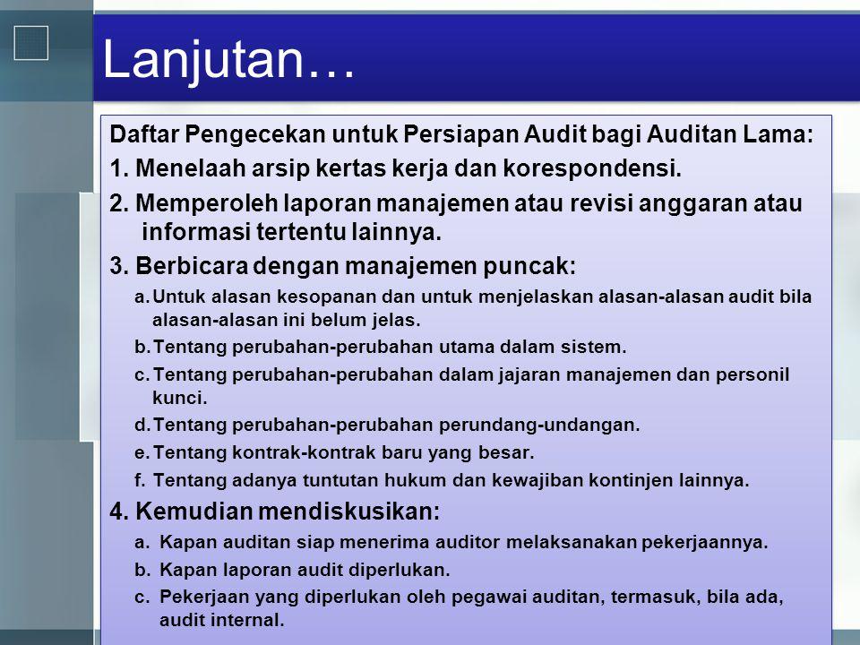 Lanjutan… Daftar Pengecekan untuk Persiapan Audit bagi Auditan Lama: