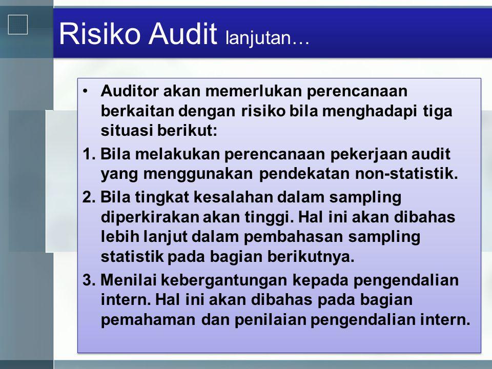 Risiko Audit lanjutan…