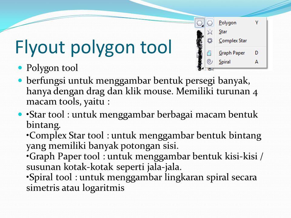 Flyout polygon tool Polygon tool