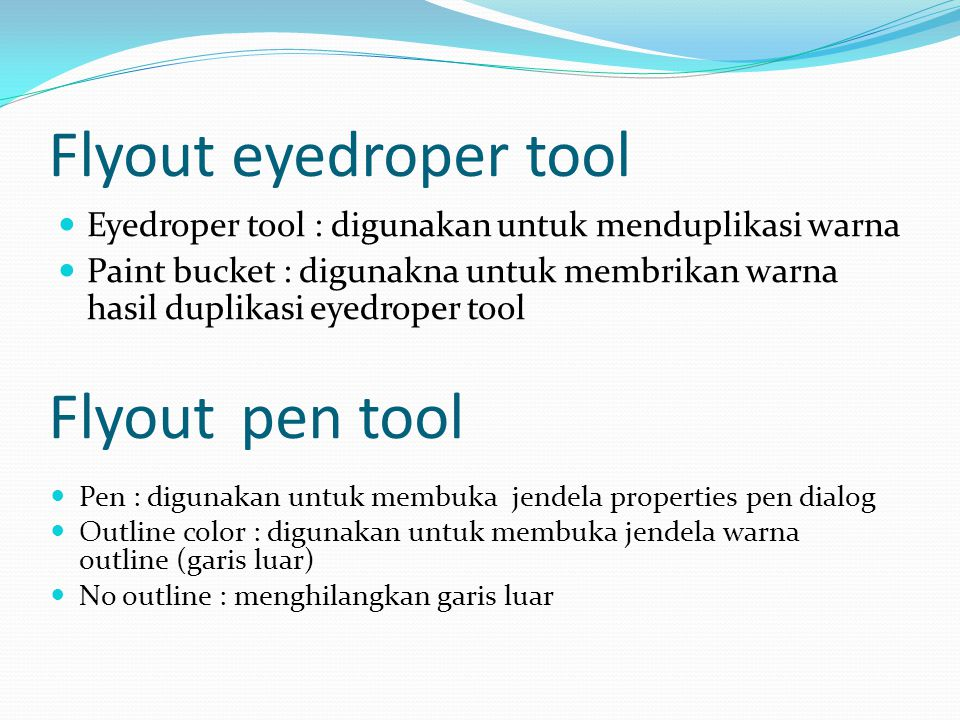Flyout eyedroper tool Flyout pen tool