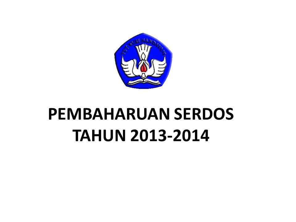 PEMBAHARUAN SERDOS TAHUN 2013-2014