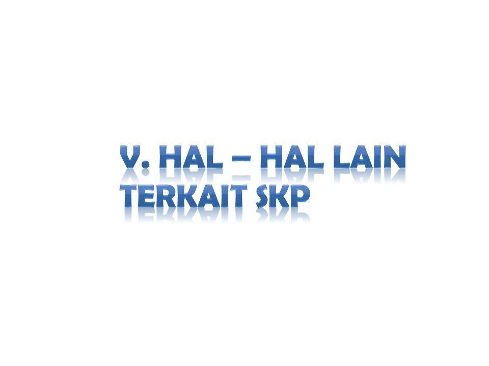 V. HAL – HAL LAIN TERKAIT SKP