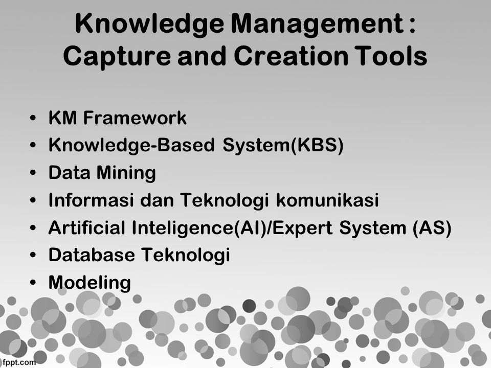 Knowledge Management : Capture and Creation Tools
