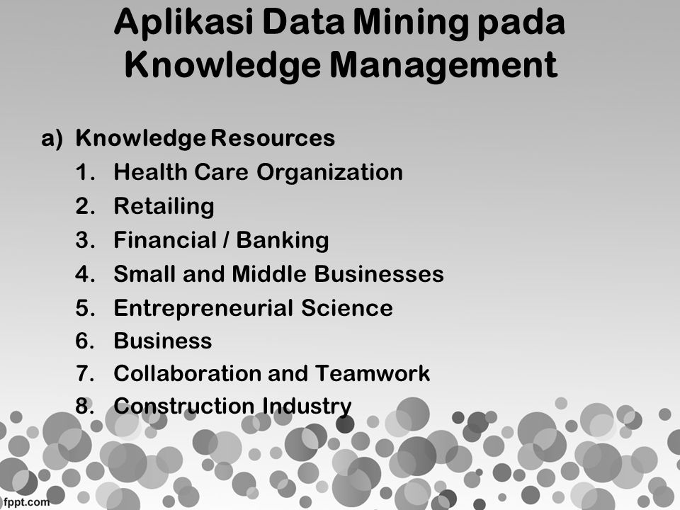 Aplikasi Data Mining pada Knowledge Management