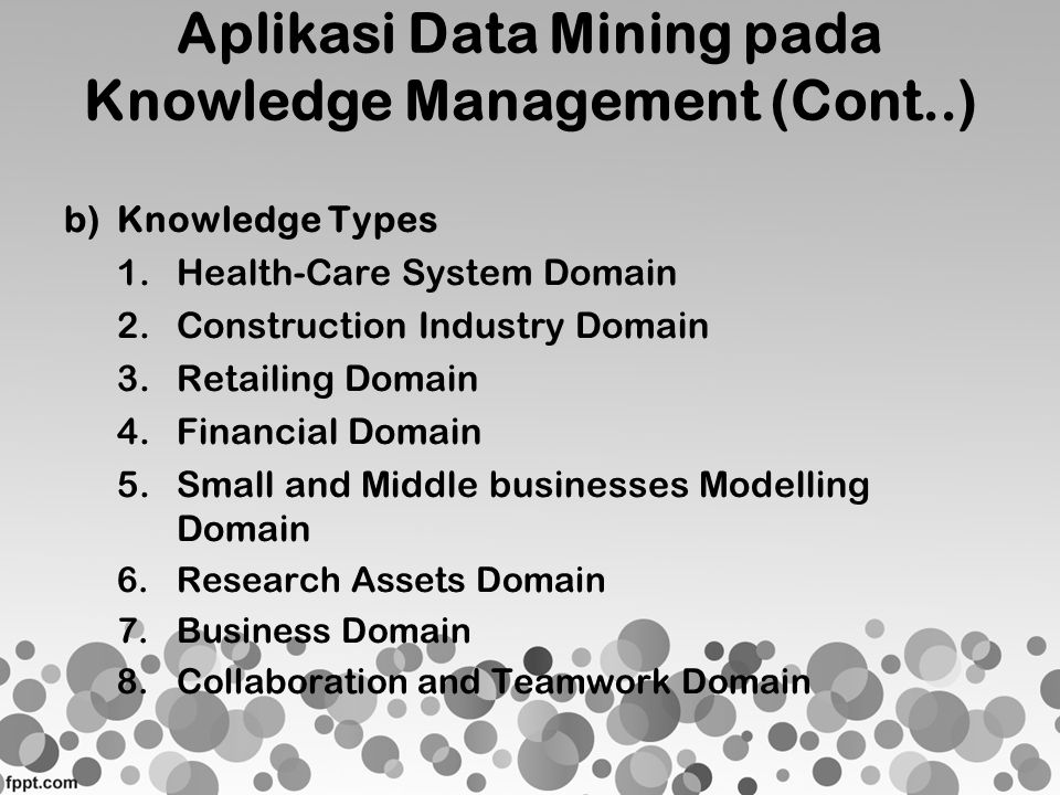 Aplikasi Data Mining pada Knowledge Management (Cont..)