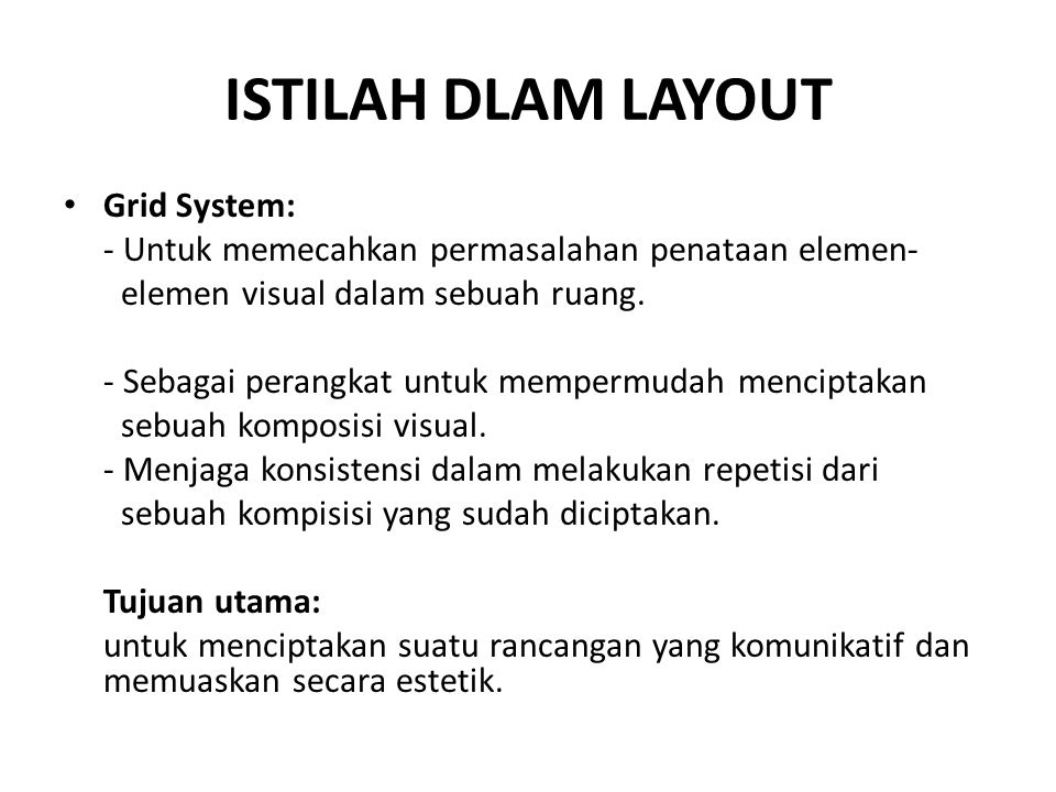 ISTILAH DLAM LAYOUT Grid System: