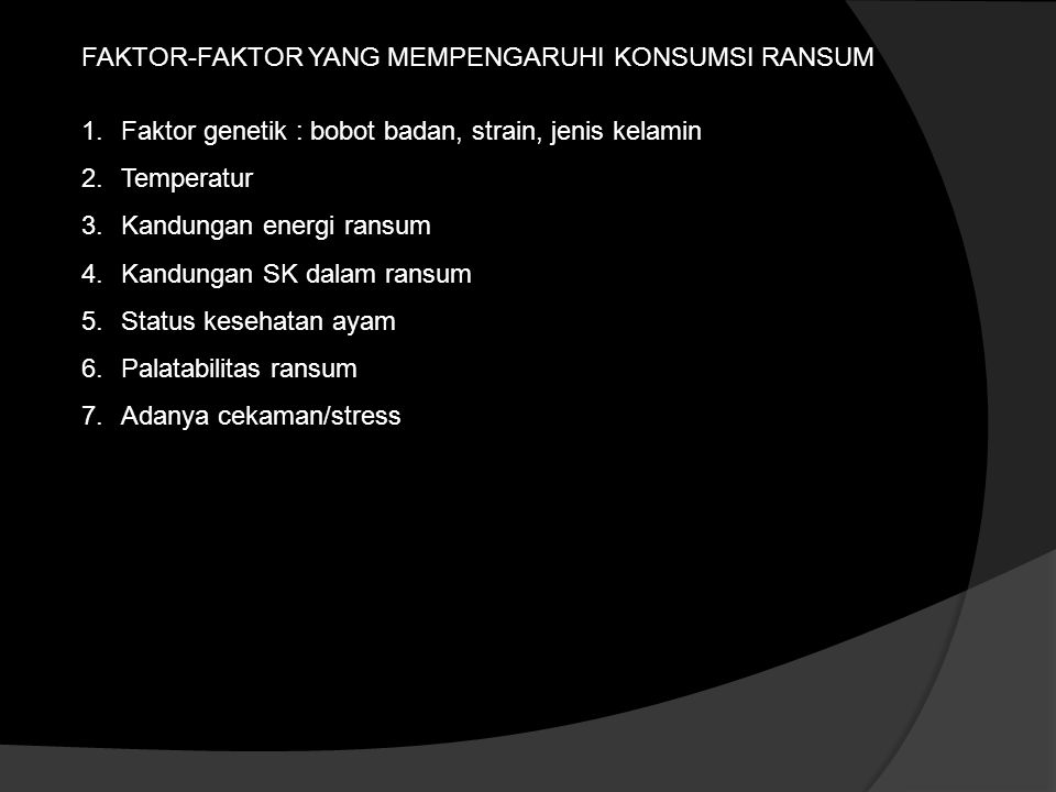 FAKTOR-FAKTOR YANG MEMPENGARUHI KONSUMSI RANSUM