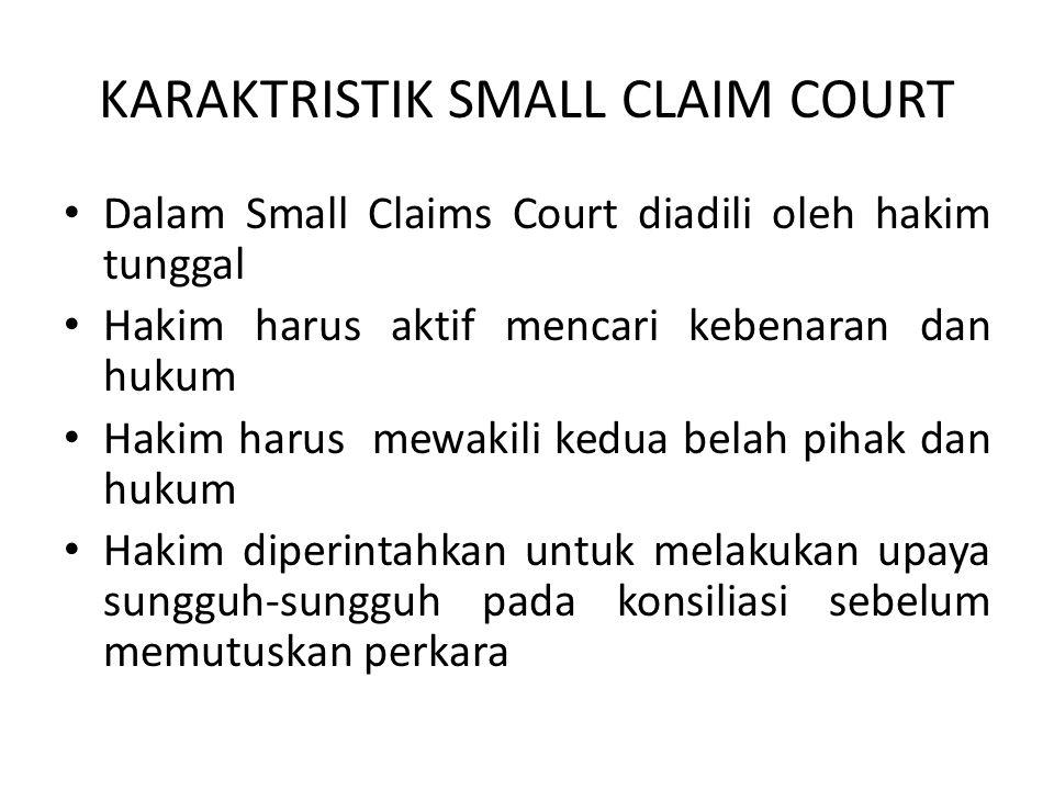 KARAKTRISTIK SMALL CLAIM COURT