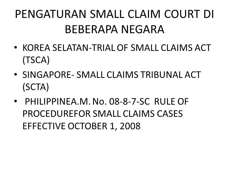 PENGATURAN SMALL CLAIM COURT DI BEBERAPA NEGARA