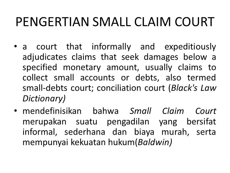 PENGERTIAN SMALL CLAIM COURT