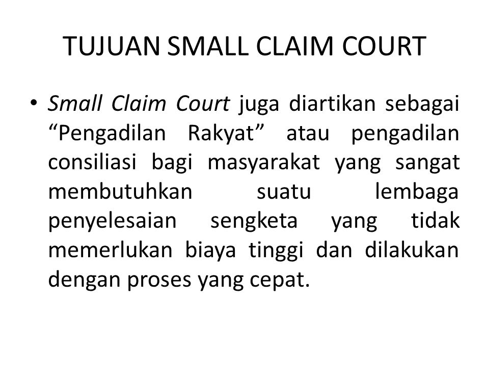 TUJUAN SMALL CLAIM COURT