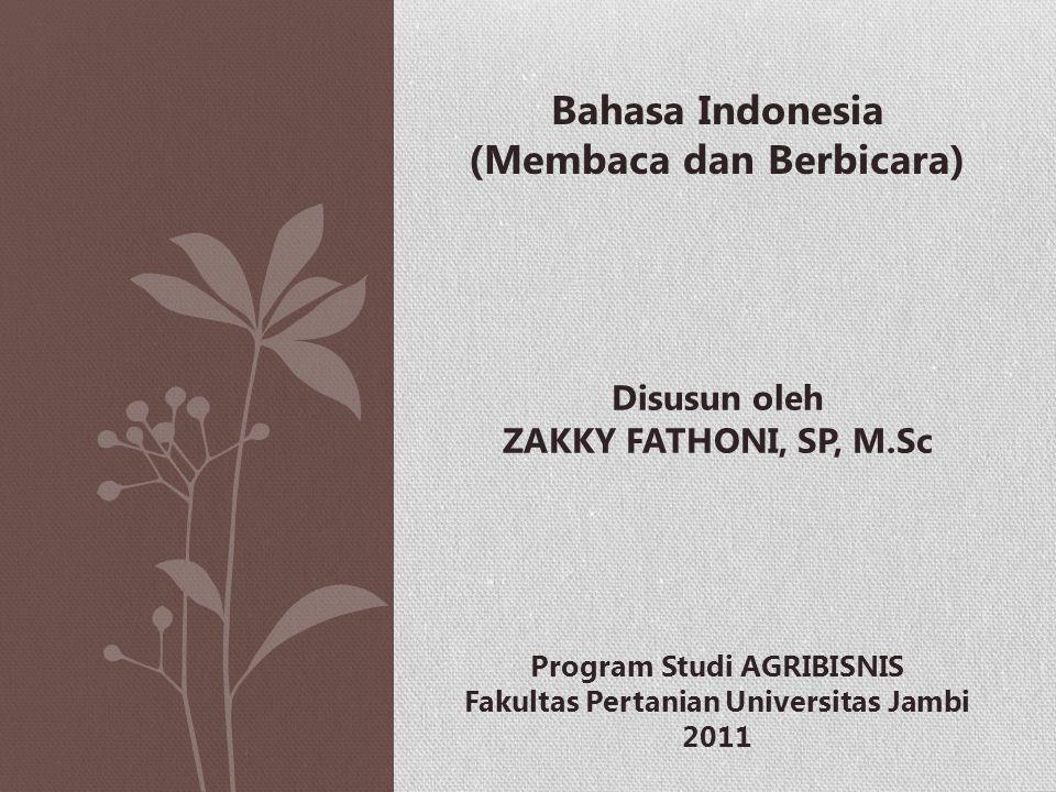 Bahasa Indonesia (Membaca dan Berbicara)