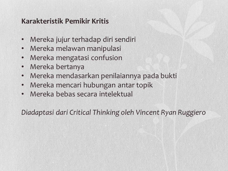 Karakteristik Pemikir Kritis