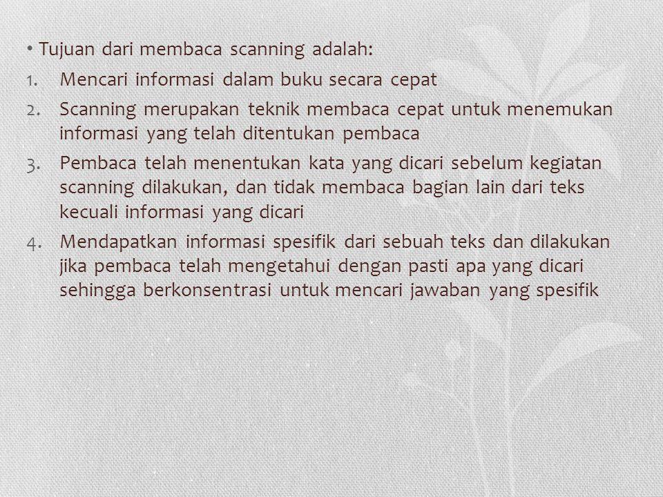 Tujuan dari membaca scanning adalah: