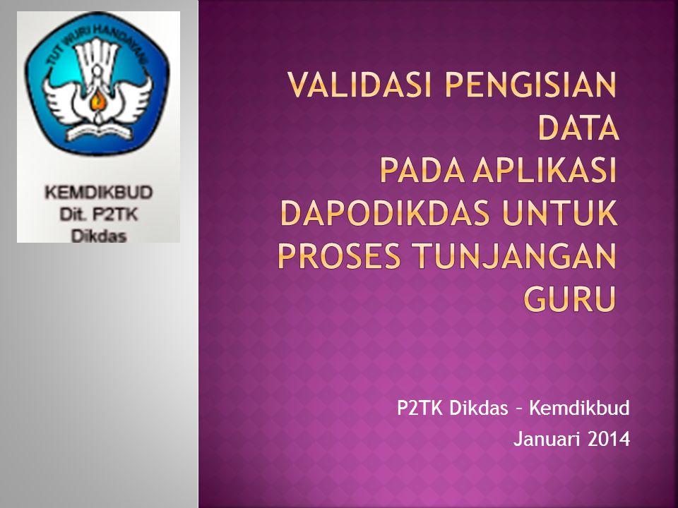 P2TK Dikdas – Kemdikbud Januari 2014